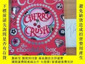 二手書博民逛書店Cherry罕見crush the chocolate box girlsY246207