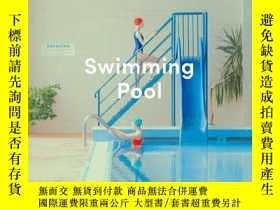 二手書博民逛書店Swimming罕見Pool 游泳池 Maria Svarbov
