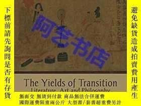 二手書博民逛書店The罕見Yields of Transition: Liter