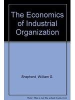 二手書博民逛書店 《The economics of industrial organization》 R2Y ISBN:0132245442│WilliamG.Shepherd