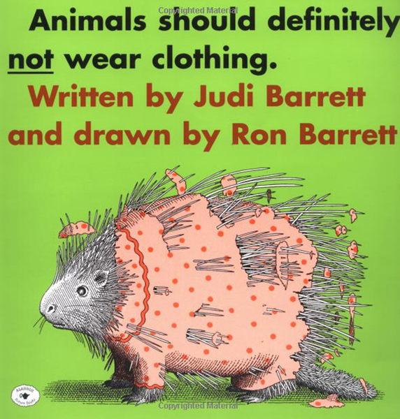『繪本123‧吳敏蘭老師書單』--ANIMALS SHOULD DEFINITELY NOT WEAR CLOTHING /繪本+CD