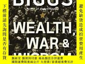二手書博民逛書店Wealth,罕見War And WisdomY255562 Barton Biggs Wiley 出版20