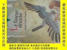 二手書博民逛書店法文原版罕見Le Faucon dénichéY7215 Hachette Jeunesse ISBN:97