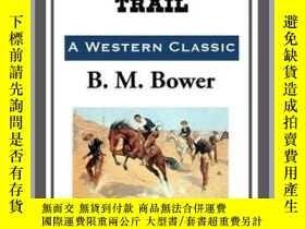 二手書博民逛書店The罕見Lonesome TrailY410016 B. M. Bower Start Publishing