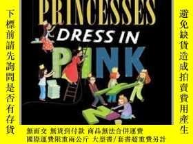 二手書博民逛書店Not罕見All Princesses Dress in PinkY362136 Photograph by