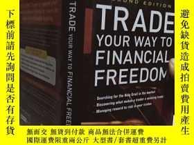二手書博民逛書店實物拍照;Trade罕見Your Way To Financia