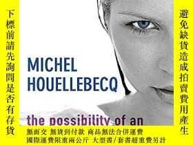 二手書博民逛書店The罕見Possibility Of An IslandY256260 Michel Houellebecq