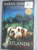【書寶二手書T4/原文小說_GET】Fatlands_Dunant, Sarah