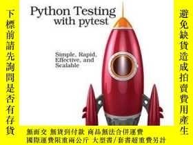 二手書博民逛書店Python罕見Testing With PytestY256260 Brian Okken The Prag