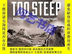 二手書博民逛書店Too罕見High and Too Steep: Reshapi