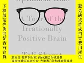 二手書博民逛書店The罕見Optimism BiasY362136 Tali Sharot Vintage, 2012 ISB