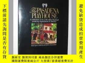 二手書博民逛書店Pasadena罕見Playhouse: A Celebrati