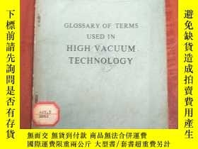 二手書博民逛書店glossary罕見of terms used in high vacuum technology(P3155)奇