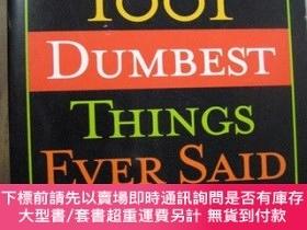 二手書博民逛書店1001罕見DUMBEST THINGS EVER SAIDY10980 1001 DUMBEST THING