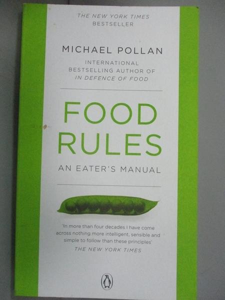 【書寶二手書T8/養生_KLT】Food Rules An Eaters Manual 飲食規則_邁克爾波蘭