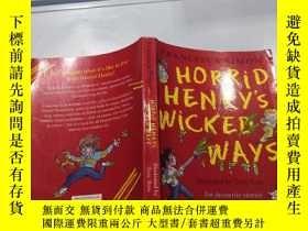 二手書博民逛書店Horrid罕見Henry s Wicked Ways : 淘氣包亨利故事精選-邪惡之路Y212829