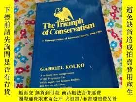 二手書博民逛書店the罕見TrIumph of ConsrvatismY1855