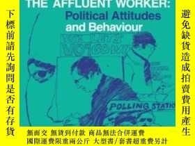 二手書博民逛書店The罕見Affluent WorkerY255562 John H. Goldthorpe Cambridg