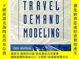 二手書博民逛書店Urban罕見Travel Demand ModelingY256260 Norbert Oppenheim