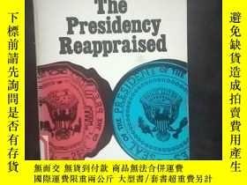二手書博民逛書店The罕見Presidency ReappraisedY2505