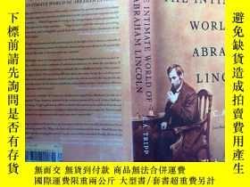 二手書博民逛書店The罕見intimate world of Abraham L
