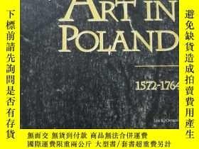 二手書博民逛書店罕見ARTⅠN POLAND 1572一1764Y243928
