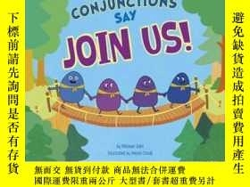 二手書博民逛書店Conjunctions罕見Say Join Us!Y34646