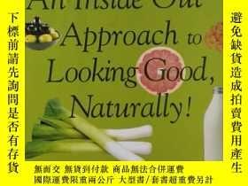 二手書博民逛書店An罕見Inside Out Approach To Looking Good Naturally(英文原版)