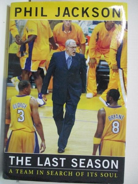 【書寶二手書T4/傳記_DYA】The Last Season: A Team In Search Of Its Soul_Phil Jackson