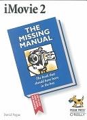 二手書博民逛書店 《IMovie 2: The Missing Manual》 R2Y ISBN:0596001045│O Reilly