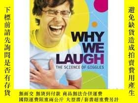 二手書博民逛書店Why罕見We Laugh: The Science of Gi