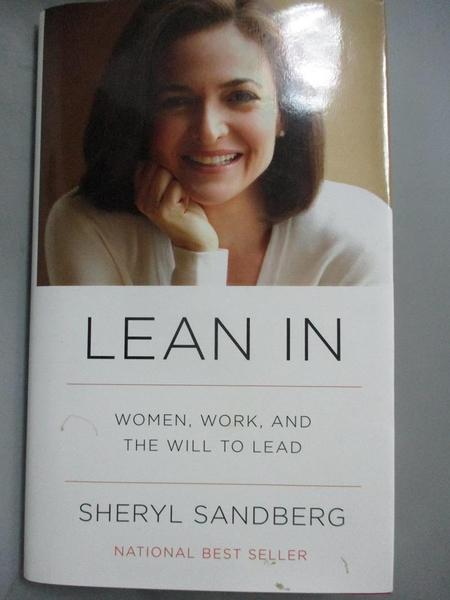 【書寶二手書T2/傳記_XBL】Lean In-Women, Work, and the Will to Lead_Sandberg, Sheryl/ Scovell, Nell (CON)