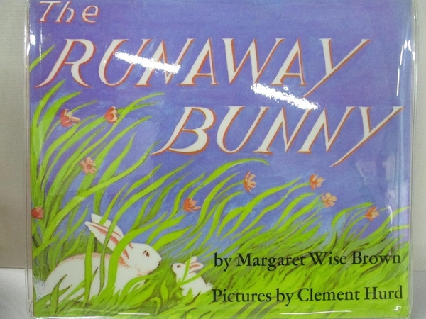 【書寶二手書T4/少年童書_J2S】The Runaway Bunny_Brown, Margaret Wise/ Hurd, Clement (ILT)