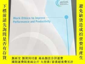 二手書博民逛書店Work罕見Ethics to Improve Performance and ProductivityY25