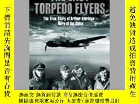 二手書博民逛書店The罕見Last Torpedo Flyers (damaged)-最後的魚雷飛艇(損壞)Y414958