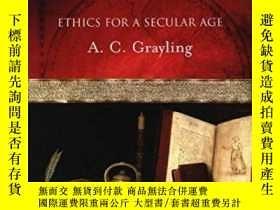 二手書博民逛書店Meditations罕見For The Humanist Ethics For A Secular AgeY