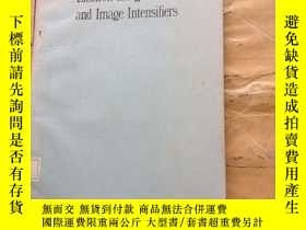 二手書博民逛書店ELECTRON罕見IMAGE TUBES AND IMAGE INTENSIFIERSY252403 ILL