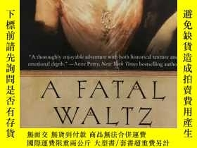 二手書博民逛書店大32開英文原版罕見A Fatal Waltz Y281995