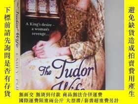 二手書博民逛書店THE罕見TUDOR WIFE:條頓宮庭之變Y85718 EMI