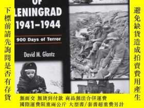 二手書博民逛書店The罕見Siege Of Leningrad 1941-44Y364682 David M. Glantz