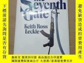 二手書博民逛書店THE罕見SEVENTH GATE [精裝] 見圖Y280247 見圖 見圖 出版1989