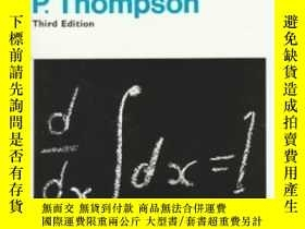 二手書博民逛書店Calculus罕見Made Easy-輕松學習微積分Y436638 Silvanus P. Thompson