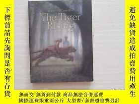 二手書博民逛書店THE罕見TIGER RISING 【115】Y10970 :