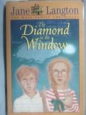 【書寶二手書T3/原文小說_NCV】The Diamonds in the Window