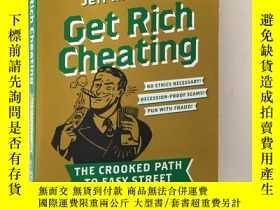 二手書博民逛書店Get罕見Rich Cheating 欺詐原理Y166058 J