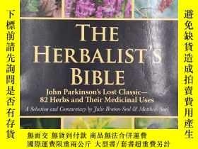二手書博民逛書店The罕見Herbalist s : John Parkinson s Lost Classic--82 Herb