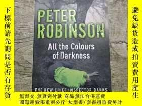 二手書博民逛書店All罕見the Colours of DarknessY402140 Peter Robinson(彼得·羅