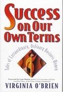 二手書《Success On Our Own Terms: Tales of Extraordinary, Ordinary Business Women》 R2Y ISBN:0471178713