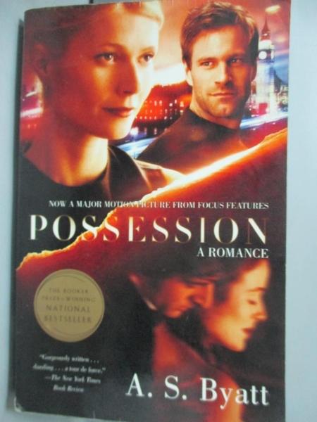 【書寶二手書T4/原文小說_IIH】Possession: A Romance_Byatt, A. S.