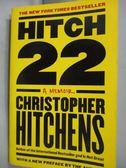 【書寶二手書T5/原文書_HIR】Hitch-22_Christopher Hitchens